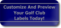 Customize and Preview Your Golf Club Labels